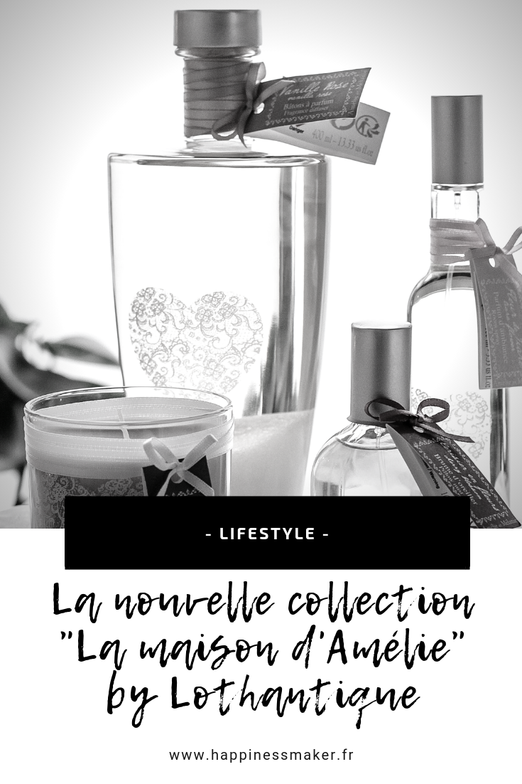 La Maison d'Amélie : La nouvelle collection signée Lothantique