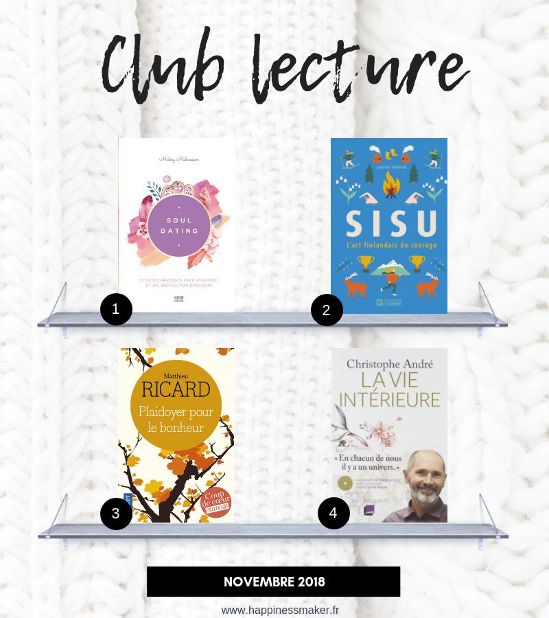 club lecture développement personnel : Soul dating, sisu, plaidoyer pour le bonheur ...
