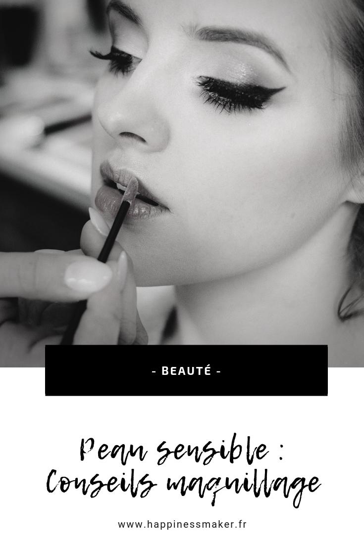 maquillage peau sensible conseils astuces