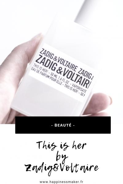 parfum this is her zadig et voltaire avis