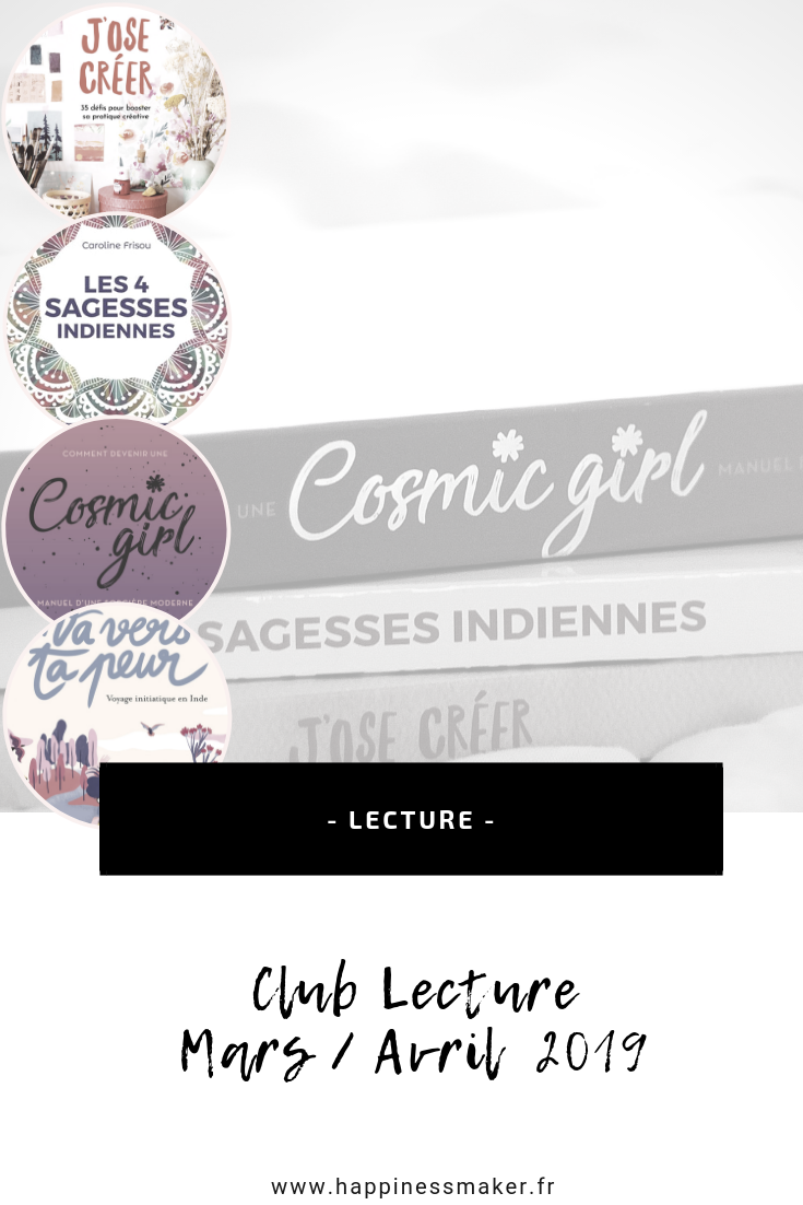 Club Lecture Mars / Avril 2019 : Cosmic Girl, sagesses indiennes et oser créer !