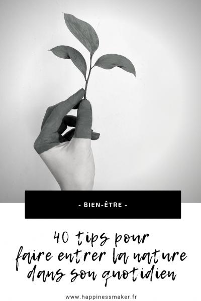 40 idées pour faire entrer la nature dans son quotidien