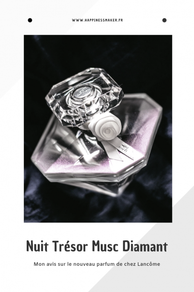 la nuit trésor musc diamant parfum lancôme avis