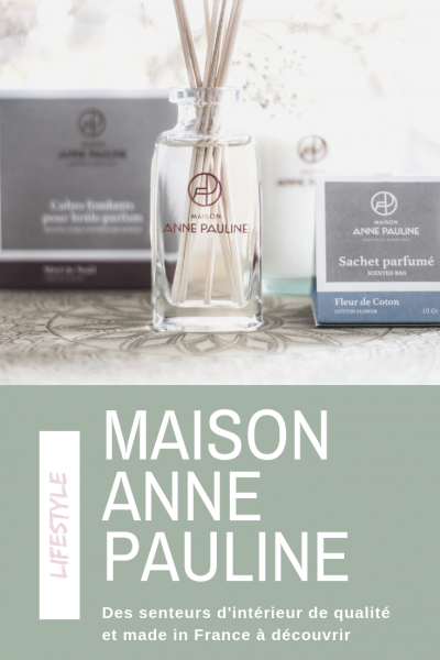 maison anne pauline bougies parfumees diffuseur parfum ambiance made in france