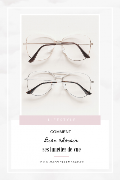 comment bien choisir sa monture pour ses lunettes de vue