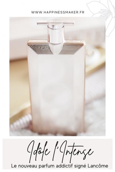 parfum lancôme idôle intense avis